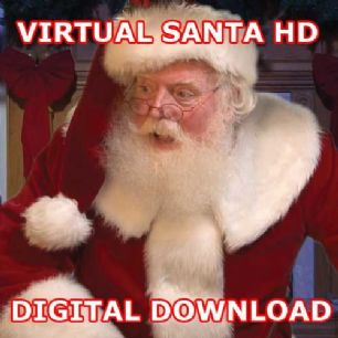 "VIRTUAL SANTA - ""HIGH DEFINITION"" - DIGITAL DOWNLOAD"